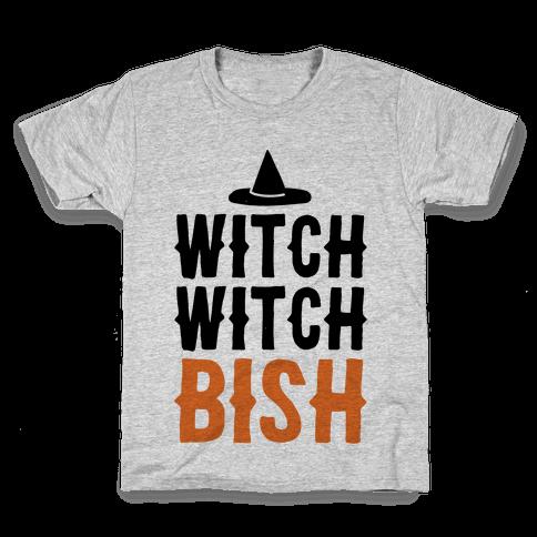 Witch Witch Bish Parody Kids T-Shirt