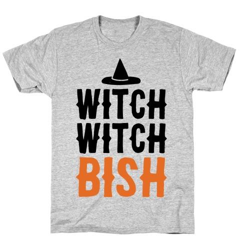 Witch Witch Bish Parody T-Shirt