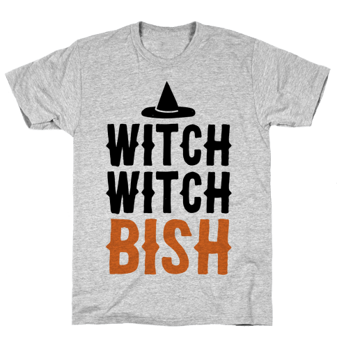 Witch Witch Bish Parody Mens T-Shirt