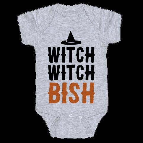 Witch Witch Bish Parody Baby Onesy