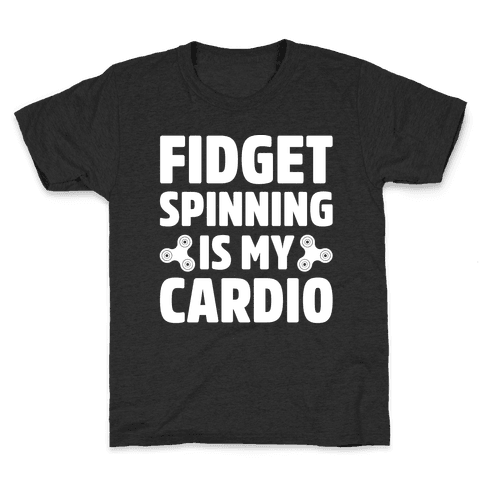Fidget Spinning Is My Cardio White Print Kids T-Shirt