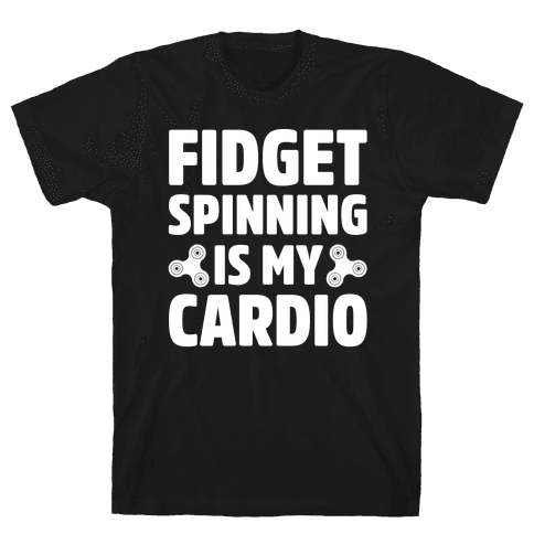 Fidget Spinning Is My Cardio White Print Mens T-Shirt