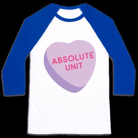 Absolute Unit Candy Heart Baseball Tee