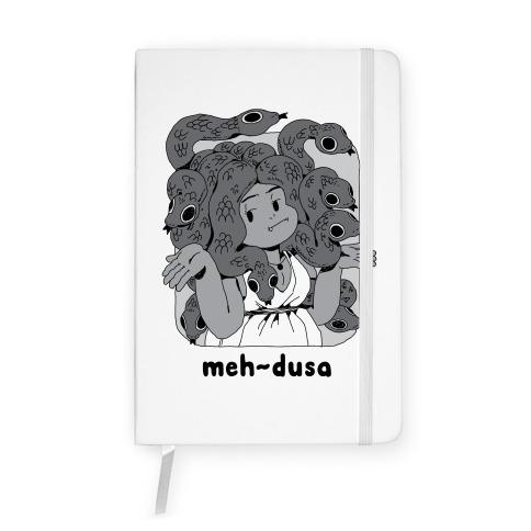 MEH-dusa Notebook