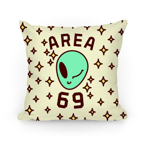 Area 69 Pillow