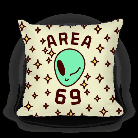 Area 69 Pillow
