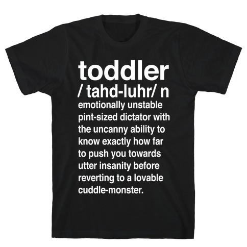 Toddler Definition Mens T-Shirt