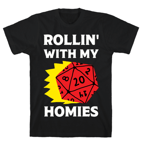Rollin' With My Homies D&D Mens T-Shirt