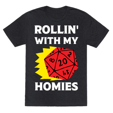Rollin' With My Homies D&D