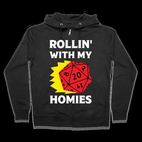 Rollin' With My Homies D&D Zip Hoodie