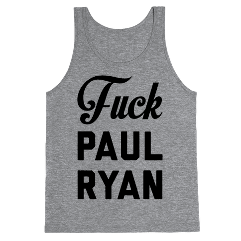 F*** Paul Ryan Tank Top