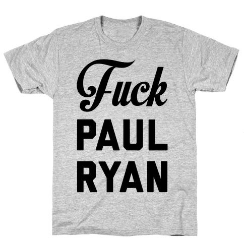 F*** Paul Ryan Mens T-Shirt