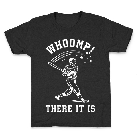 Whoomp There it is Kids T-Shirt