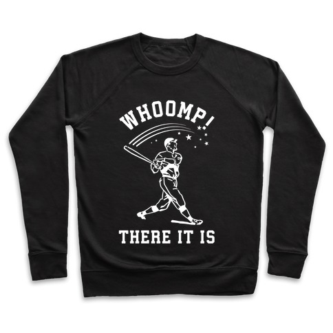 Whoomp There it is Pullover
