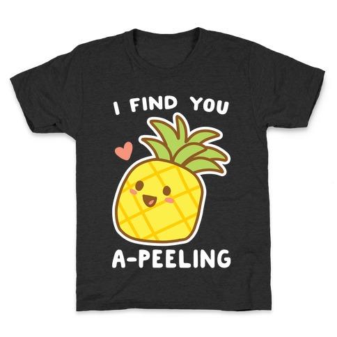 I Find You A-peeling Kids T-Shirt