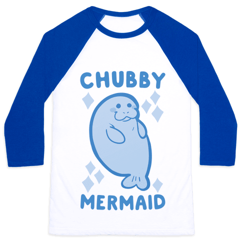 Chubby Mermaid Baseball Tee