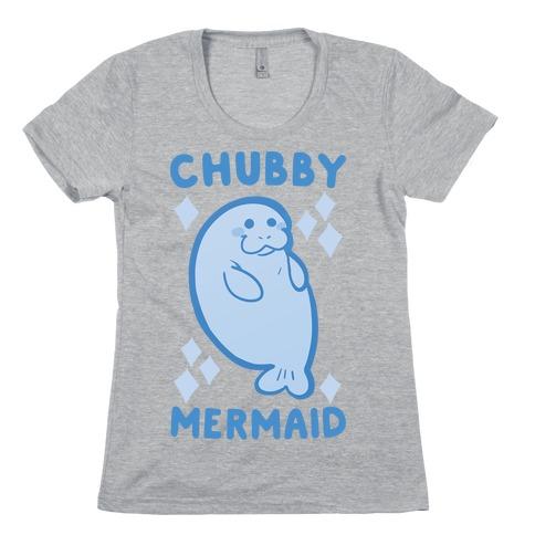 Chubby Mermaid Womens T-Shirt