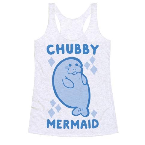Chubby Mermaid Racerback Tank Top