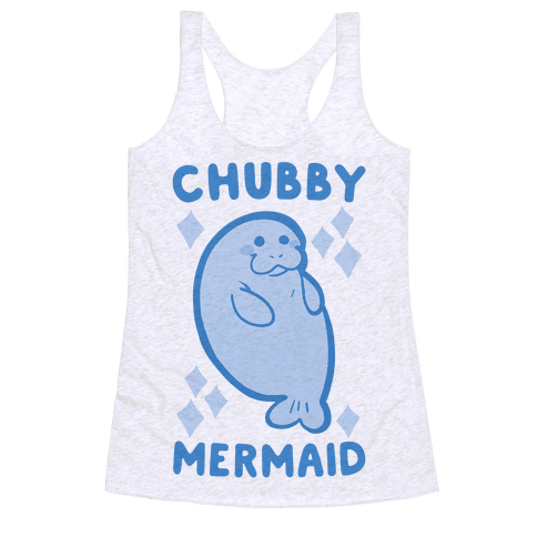 Chubby Mermaid Racerback Tank Top