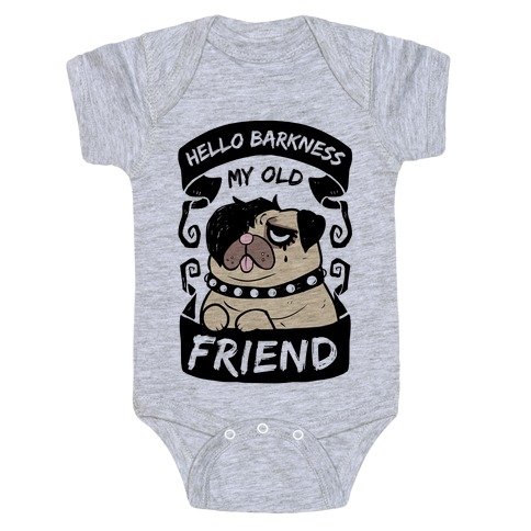 Hello Barkness My Old Friend Baby Onesy