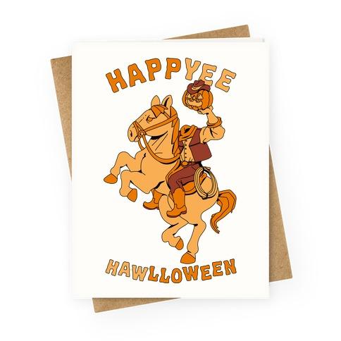 HappYEE HAWlloween Headless Cowboy Greeting Card