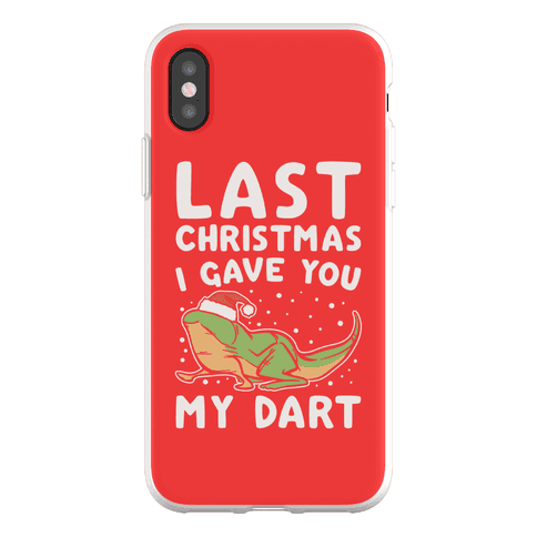Last Christmas I Have You My Dart Parody Phone Flexi-Case