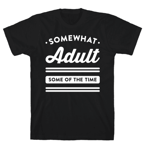 Somewhat Adult (White) Mens T-Shirt
