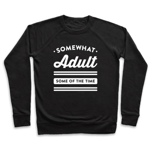 Somewhat Adult (White) Pullover