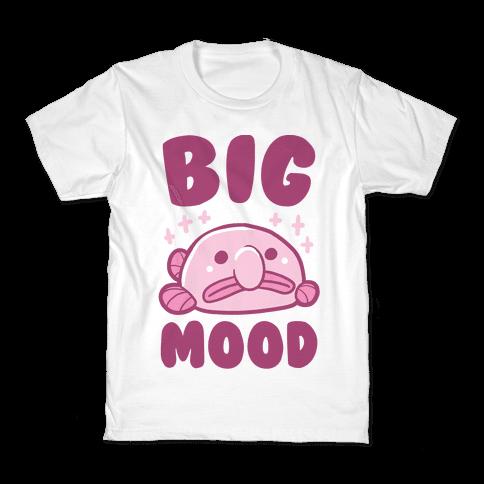Big Mood - Blob Fish Kids T-Shirt