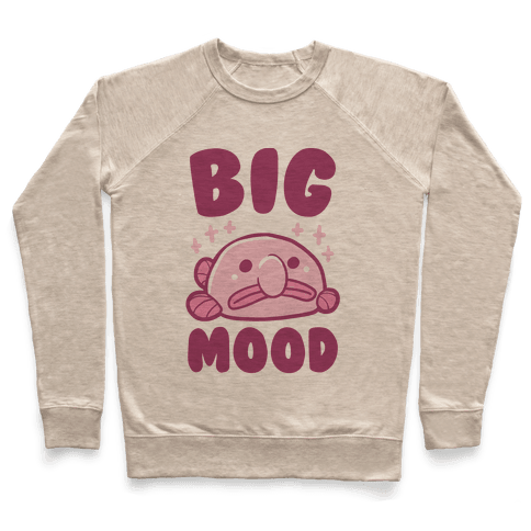 Big Mood - Blob Fish Pullover