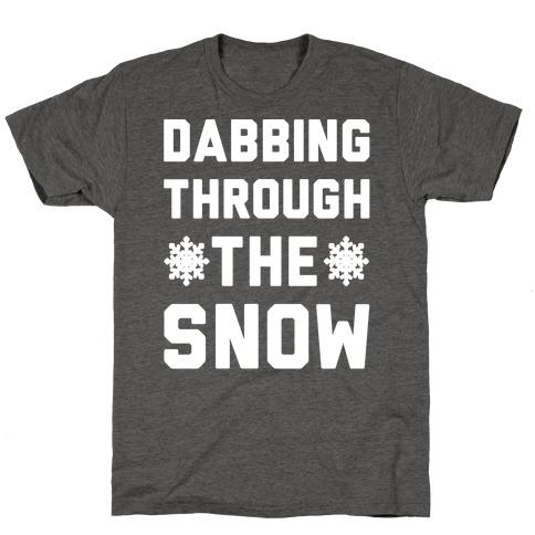 Dabbing Through The Snow T-Shirt