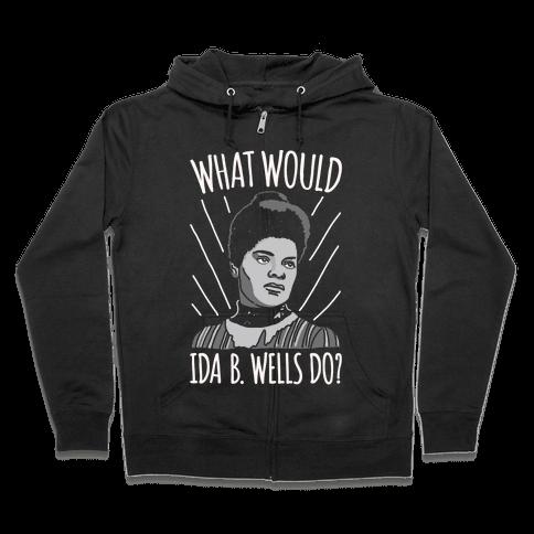 What Would Ida B. Wells Do White Print Zip Hoodie