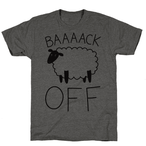 Baaaack Off Sheep Mens T-Shirt
