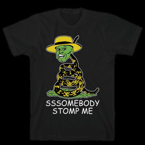 SSSomebody Stomp Me Mask Parody Mens T-Shirt