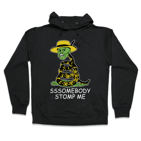 SSSomebody Stomp Me Mask Parody Hooded Sweatshirt
