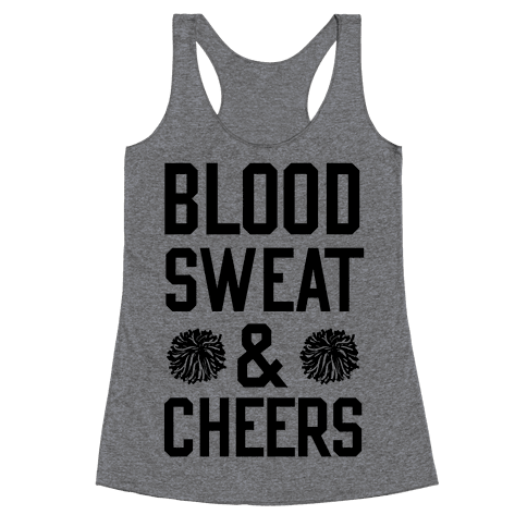 Blood Sweat & Cheers Racerback Tank Top
