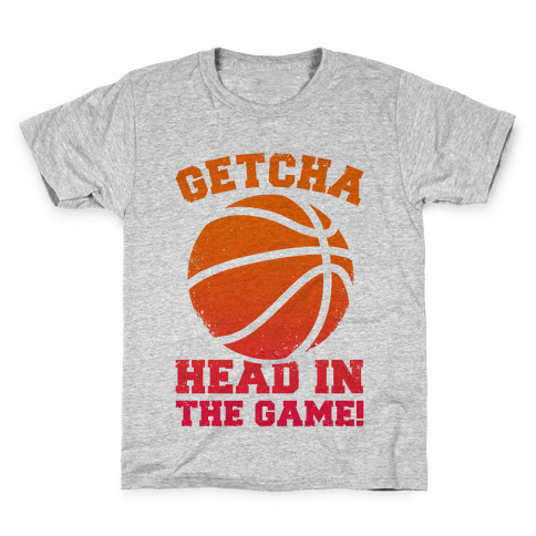 Getcha Head In The Game! Kids T-Shirt