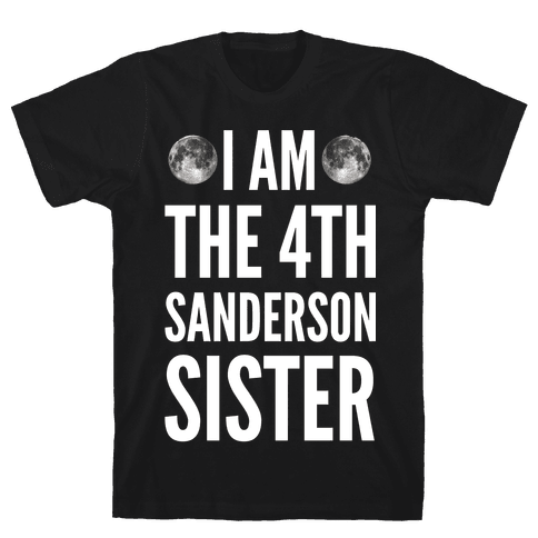 I Am The 4th Sanderson Sister Mens T-Shirt