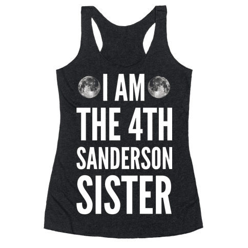 I Am The 4th Sanderson Sister