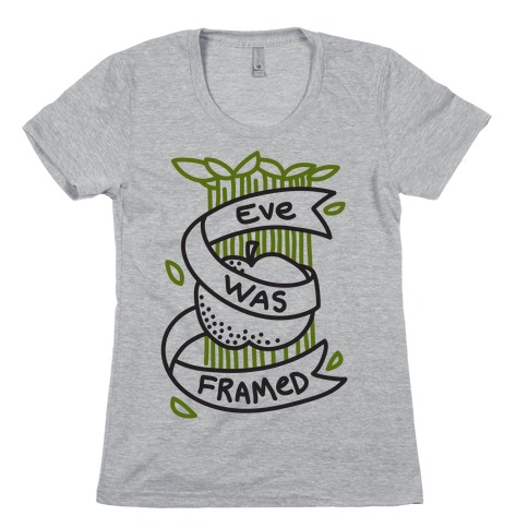 Eve Was Framed (Monochromatic) Womens T-Shirt