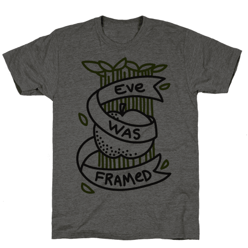 Eve Was Framed (Monochromatic) Mens T-Shirt
