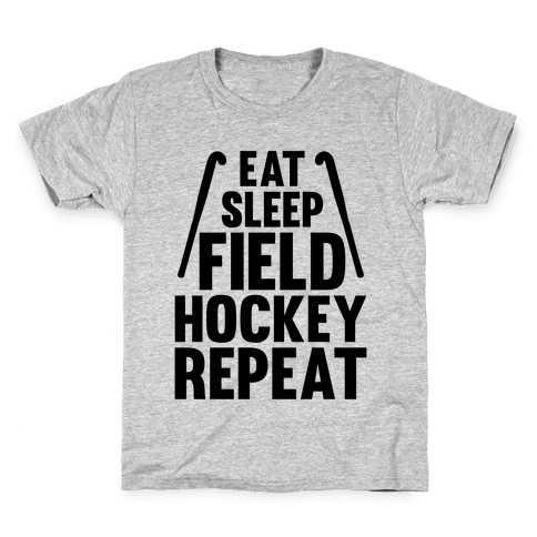 Eat Sleep Field Hockey Repeat Kids T-Shirt