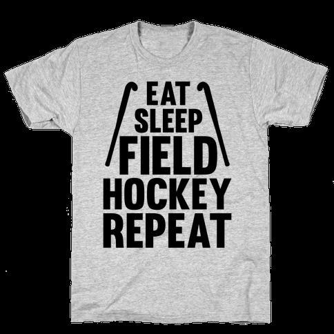 Eat Sleep Field Hockey Repeat Mens T-Shirt