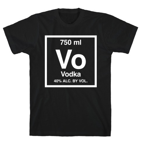 Vodka Element (Periodic Alcohol) T-Shirt