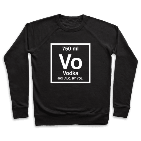 Vodka Element (Periodic Alcohol) Pullover