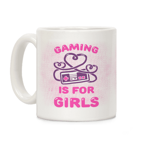 Gaming Is For Girls Coffee Mug