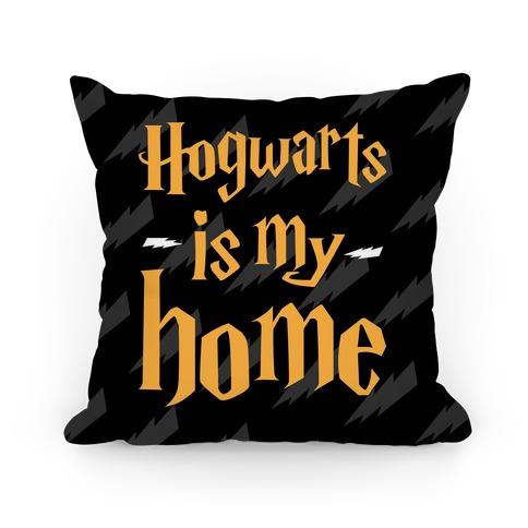 Hogwarts Is My Home Pillow Pillow