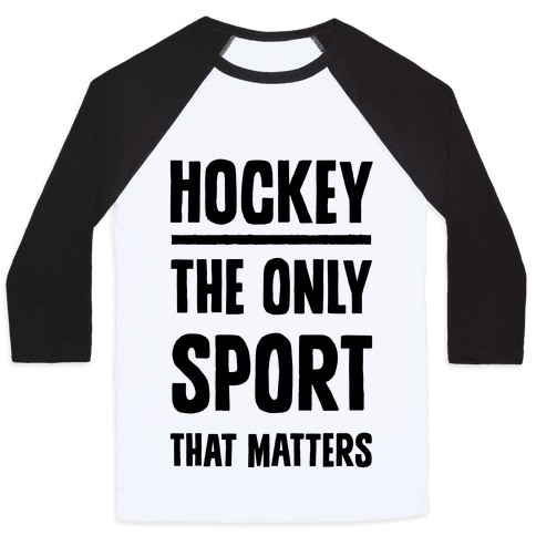 Hockey The Only Sport That Matters