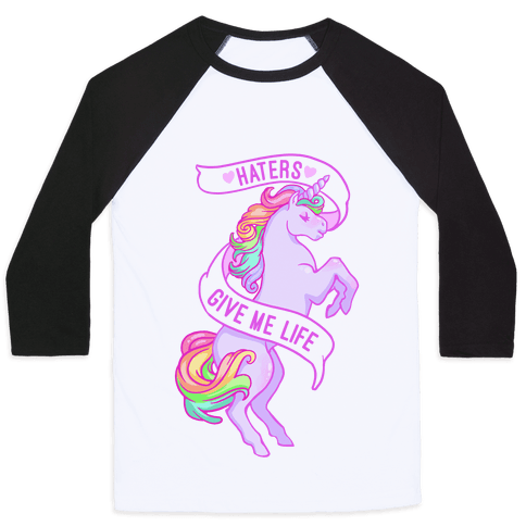 Haters Give Me Life Baseball Tee