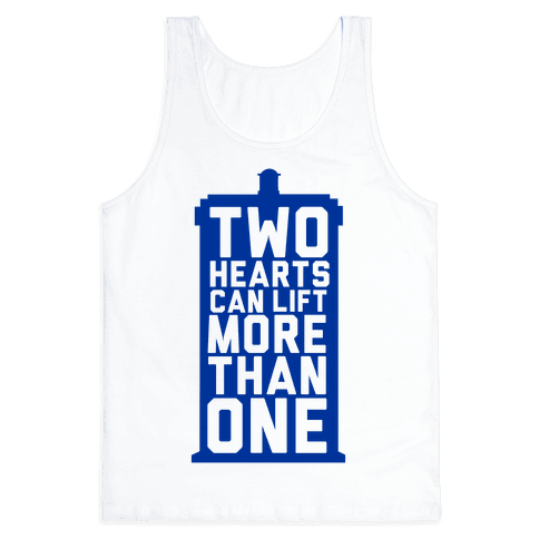 Two Hearts Can Lift More Than One Tank Top